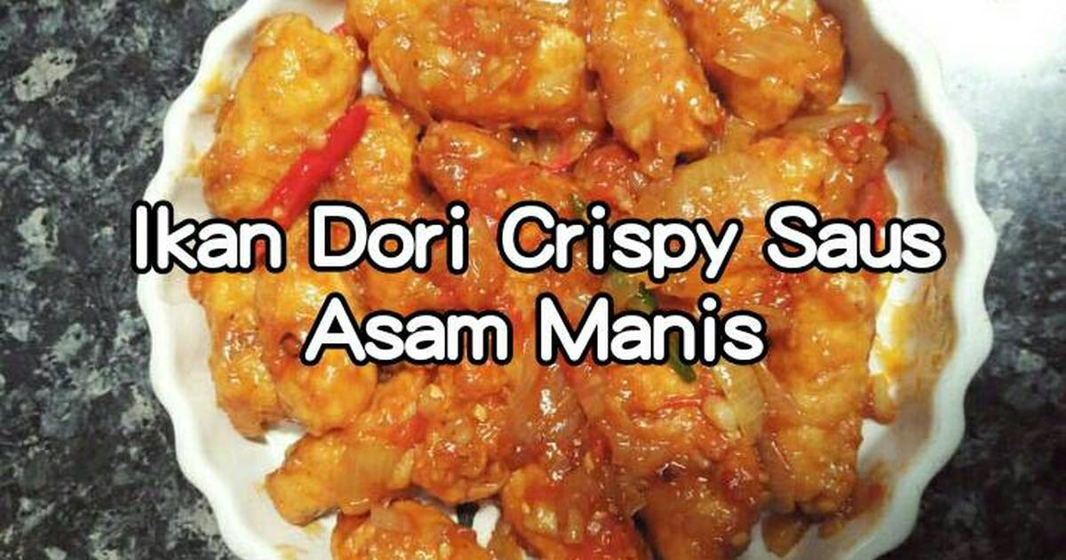 Resep Ikan Dori Crispy Saus Asam Manis Oleh Avrilia Cahyani Cookpad