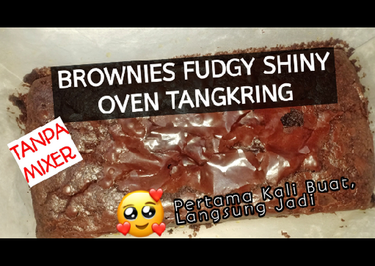 Brownies fudgy shiny oven tangkring