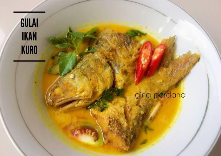 Resep Gulai Ikan Kuro Oleh Gina Perdana Cookpad