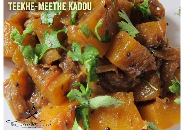 Easiest Way to Cook Delicious TEEKHE - MEETHE KADDU
