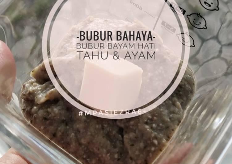 BUBUR BAHAYA (Bayam Hati Tahu & Ayam)