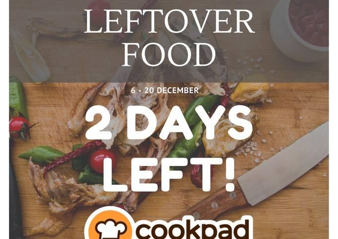 Peraduan Resipi: #leftover Food