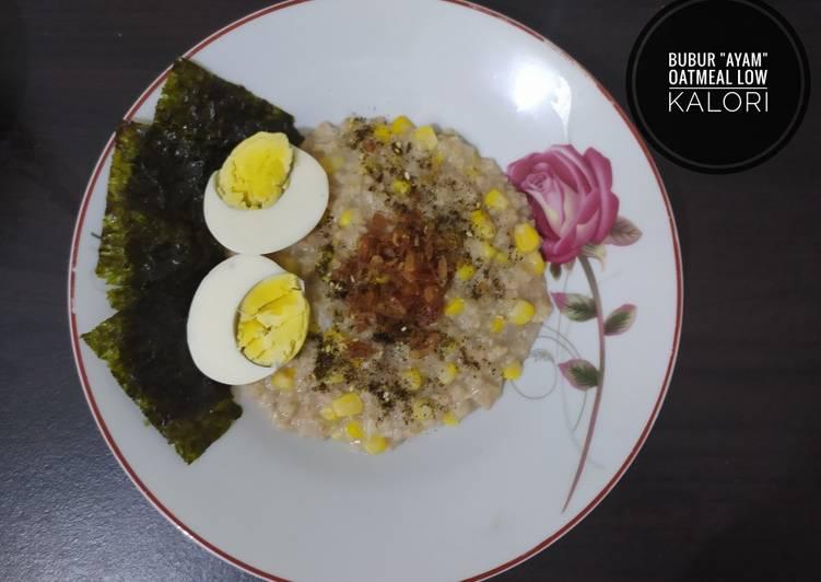 Resep Bubur OatMeal Gurih Low Calori <Healthy Food> Terenak