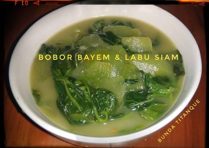 Bobor Bayem & Labu Siam