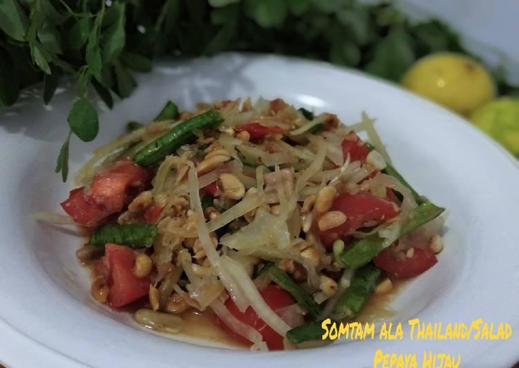 Somtam ala thailand / salad pepaya hijau