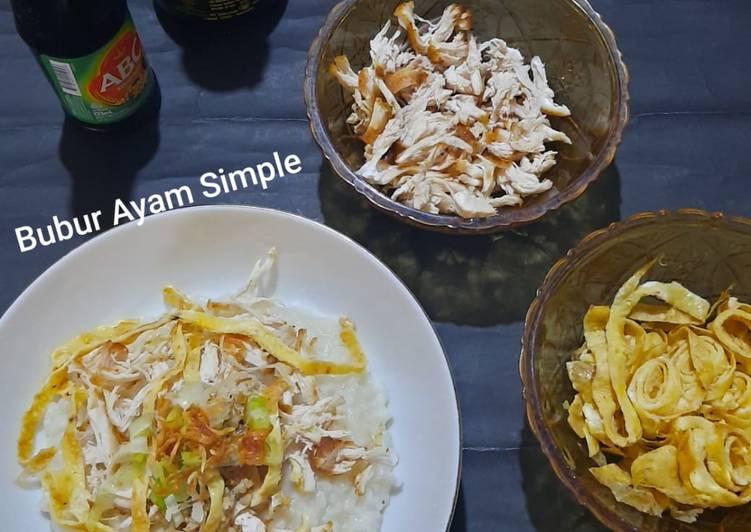 Resep Bubur Ayam Simple yang Menggugah Selera