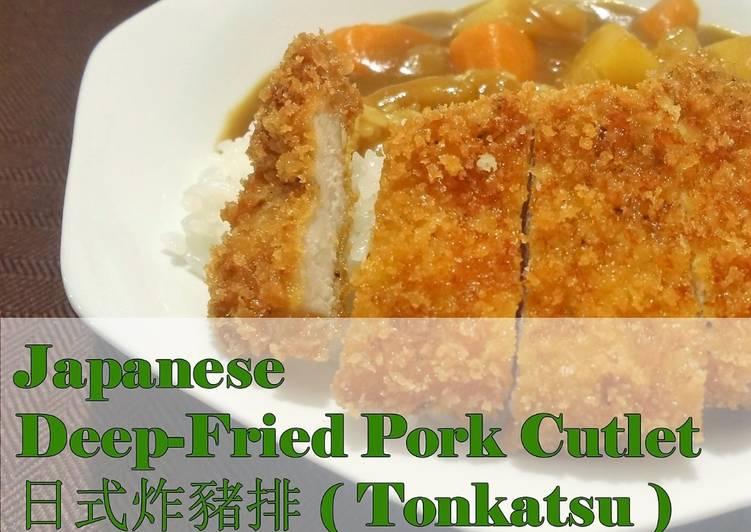 Easiest Way to Prepare Award-winning Tonkatsu (Japanese Deep-Fried Pork Cutlet)
