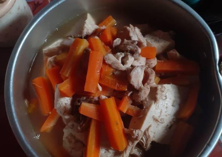 Terkuak Kuahan Wortel Tahu Daging Ayam Tanpa Minyak Resep Masakanku