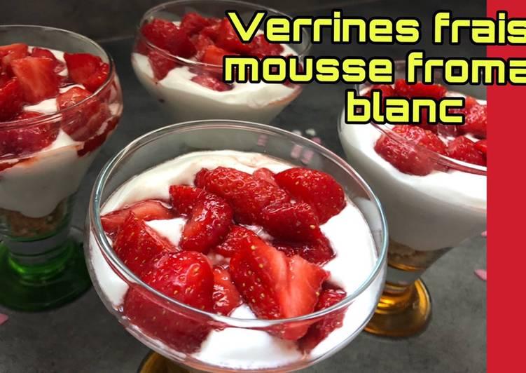 Verrines de fraises mousse fromage blanc