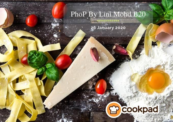 Peraduan Resipi PhoP By Lini Mohd Batch 20 - Mee/Pasta
