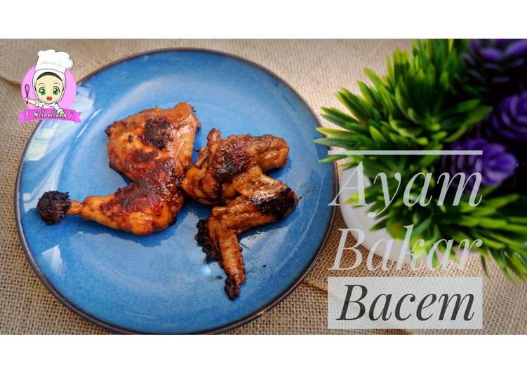 Resep Ayam Bakar Bacem Yang Populer Pasti Ngiler