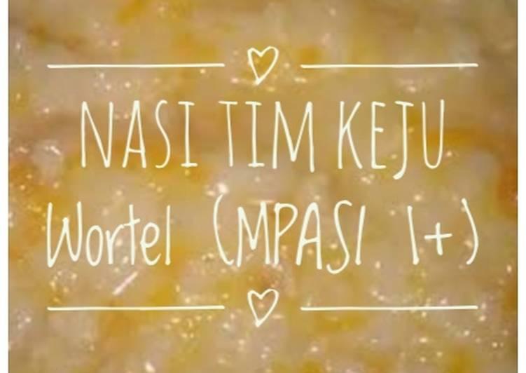 Nasi Tim Keju Wortel (MPASI 1+)