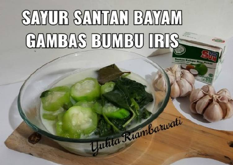 116. Sayur Santan Bayam Gambas Bumbu Iris