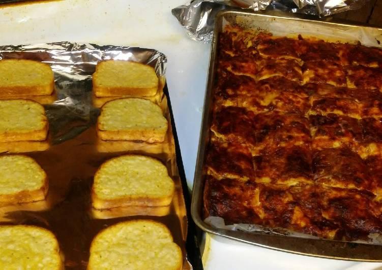 Lasagna & Garlic Toast