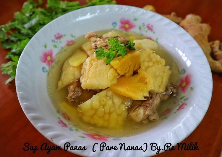 Sup Ayam Panas (PAre naNAS)