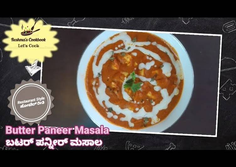 Your Health Can Be Affected By The Foods You Choose To Eat BUTTER PANEER MASALA (RESTAURANT STYLE)