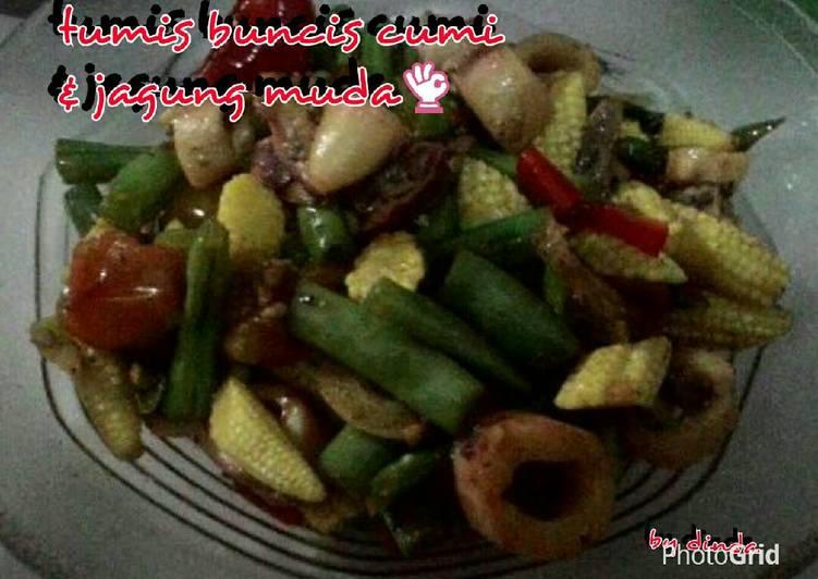 Resep Tumis buncis cumi & jagung muda Yang Umum Pasti Lezat
