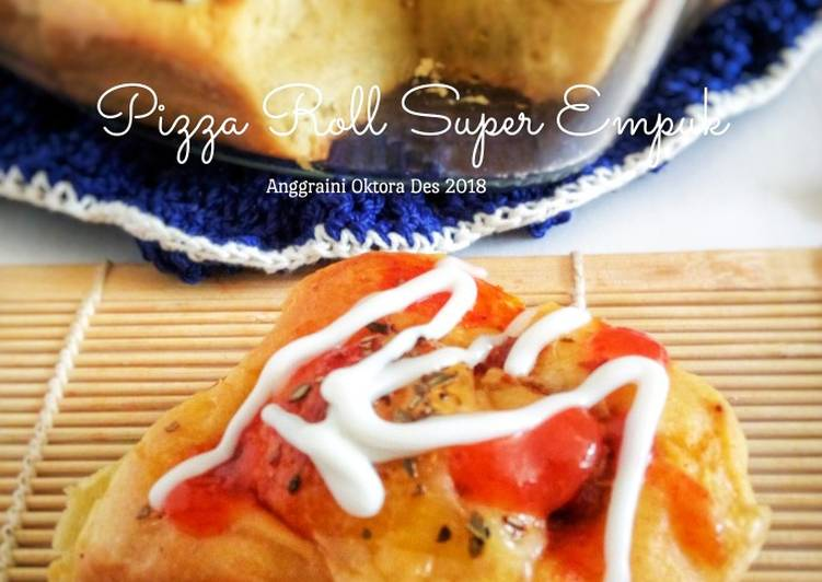 Pizza Roll Super Empuk
