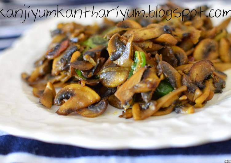 Easy Mushroom mezhukkupuratti /stir fry Deciding on Wholesome Fast Food