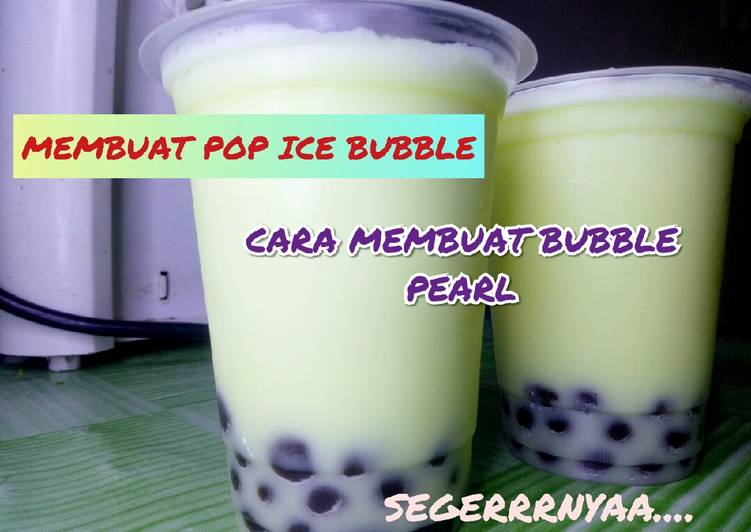 Resep Pop ice bubble. cara membuat bubble pearl. minuman buka puasa, Lezat