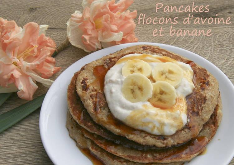 Recette Délicieuse Pancakes aux flocons d'avoine et banane