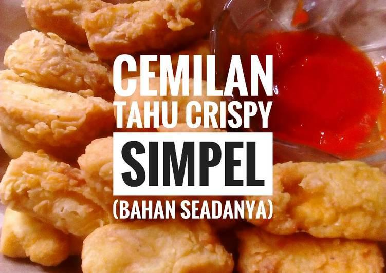 Cemilan Tahu Crispy simpel (Bahan seadanya)