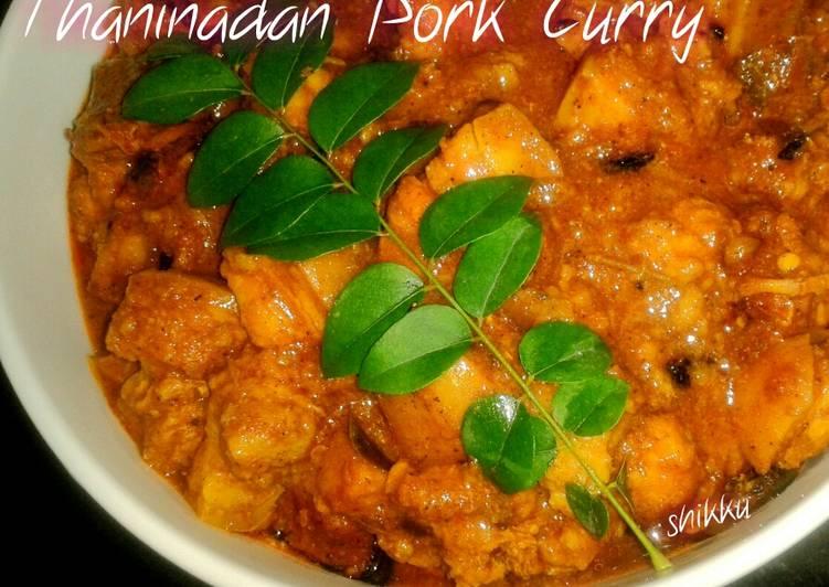 Thaninadan Pork Curry Recipe By Shikku Cookpad Kenya