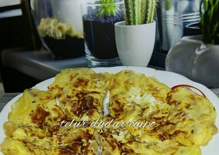 Resep Telur Dadar Caipo Oleh Tata Lim Cookpad