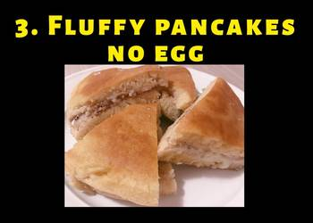 Easiest Way to Cook Appetizing Fluffy pancakes no egg