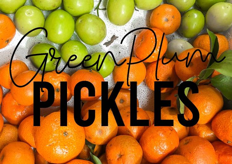 Fitness Recipe: Green Plum Pickles