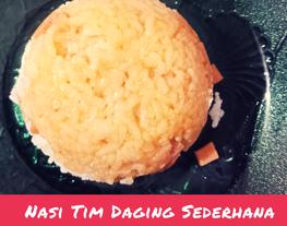 Nasi Tim Daging Sederhana (Nasi Tim Juicy)