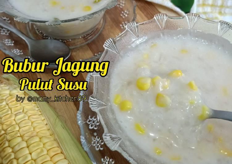 🥣🌽Bubur Jagung Pulut Susu - resepipouler.com