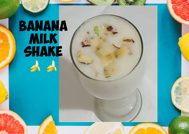 Delicious Banana Milk Shake Recipe
