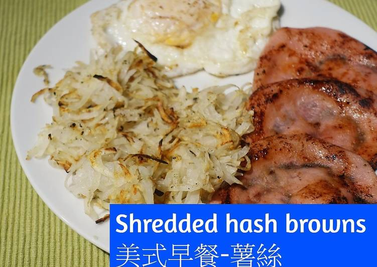 How to Make Perfect Shredded hash browns