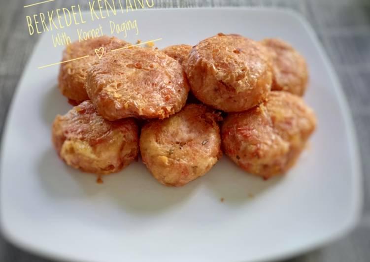Berkedel Kentang with Kornet Daging
