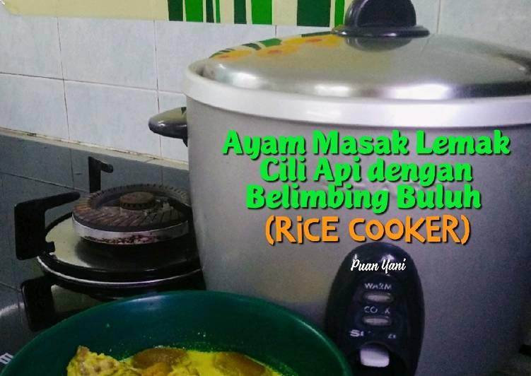 resepi ayam masak lemak cili api  belimbing buluh rice cooker sesuai selera Resepi Masak Lemak Cili Api Labu Air Enak dan Mudah