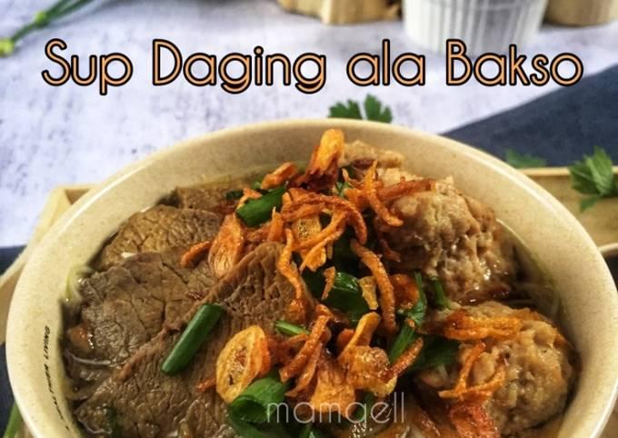 Resep Sup Daging ala Bakso yang Lezat