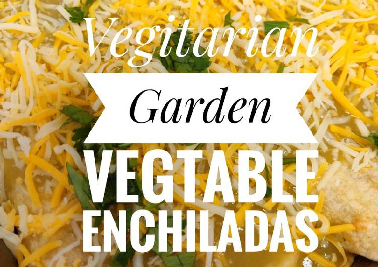 Garden Vegtable Enchiladas ?