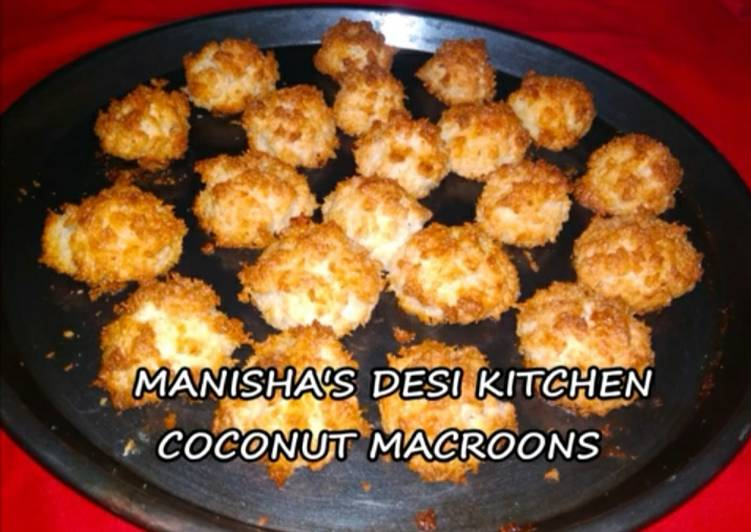 Coconut Macaroons Recipe By Manisha S Desi Kitchen Cookpad