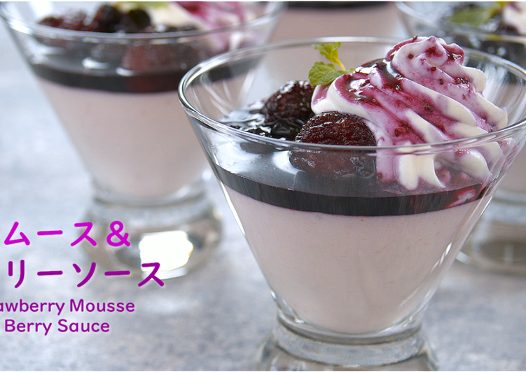 Strawberry Yoghurt Mousse and Berry Sauce 【Recipe Video】