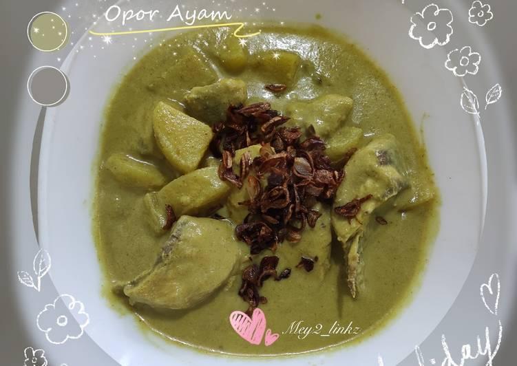 Cara Mempersiapkan Resep Mantab Dari Opor Ayam