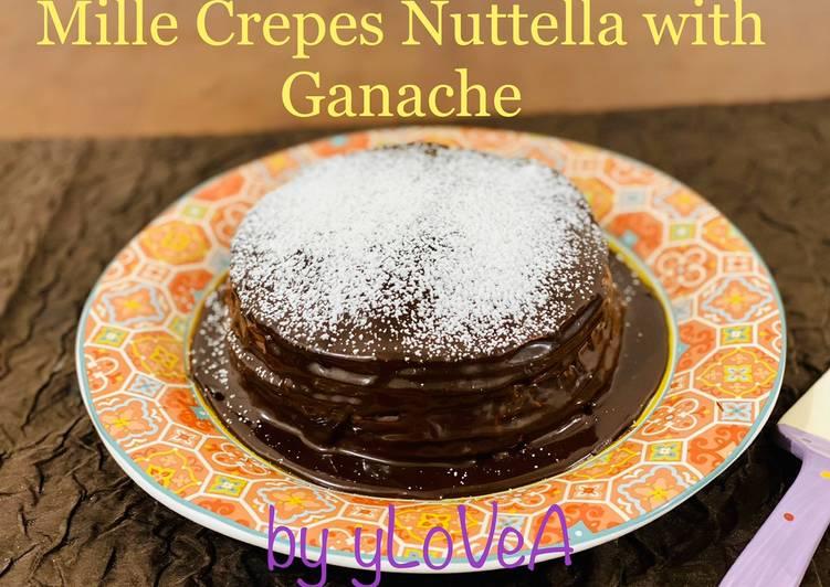 Mille Crepes Nutella with Ganache ala Mama Asi / ylovea