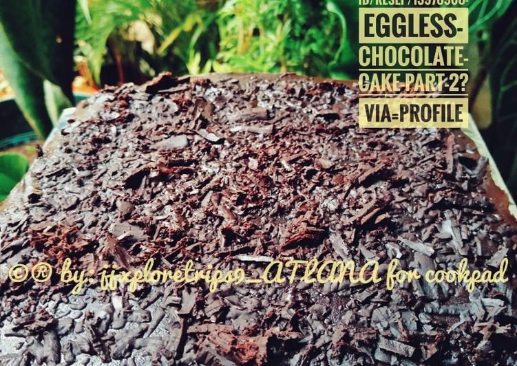 Eggless Chocolate Cake *part 2