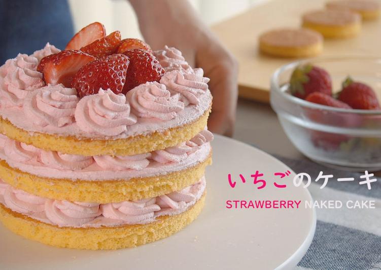Step-by-Step Guide to Make Speedy Strawberry Naked Cake / Strawberry Shortcake★Recipe★