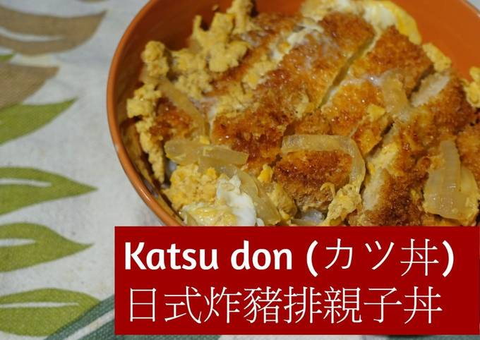Easiest Way to Make Appetizing Katsudon (Japanese Pork Cutlet and Egg Rice Bowl)