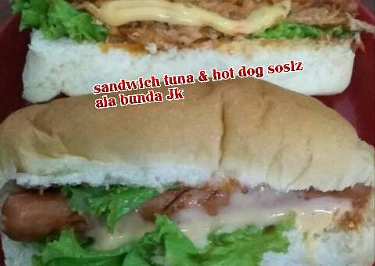 Sandwich tuna & hot dog sosiz ala bunda Jk