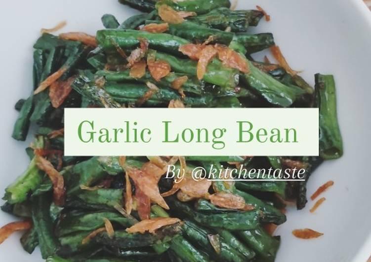 Garlic Long Bean ala Kitchentaste (Tumis Kacang Panjang enakkk)