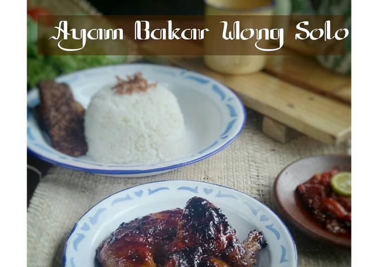 Ayam Bakar Wong Solo ala Chef Supri