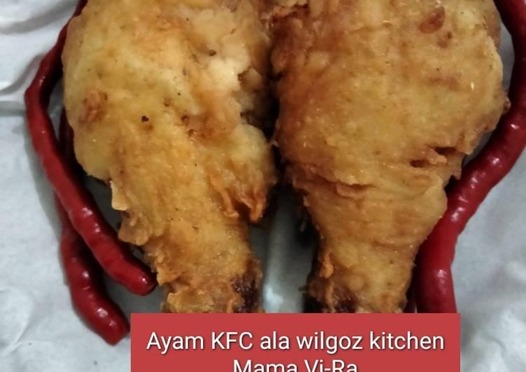 Resep Ayam Goreng KFC Ala Wilgoz Kitchen yang Lezat