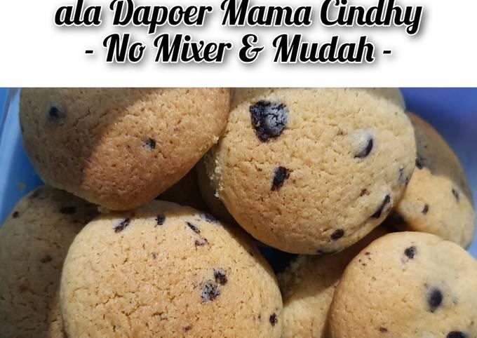 Chocolate Cookies ala Dapoer Mama Cindhy - NO MIXER & MUDAH -